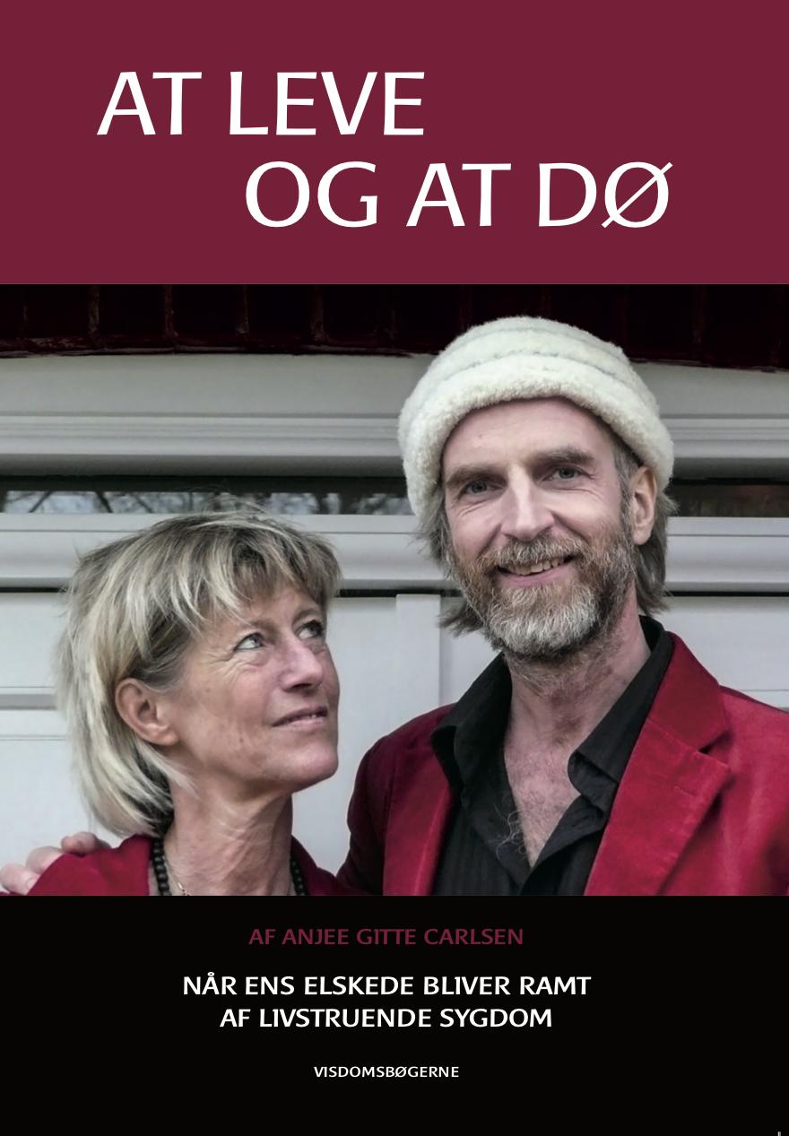 At leve og at dø af Anjee Gitte Carlsen